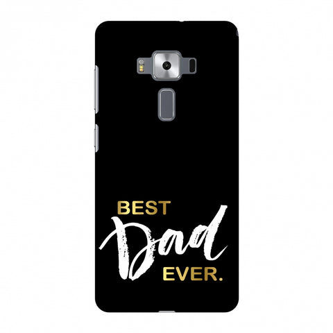Father's Day - Best Dad Ever Slim Hard Shell Case For Asus Zenfone 3 Deluxe ZS570KL