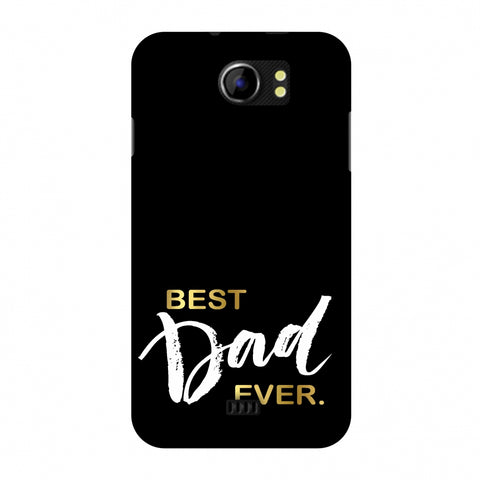 Father's Day - Best Dad Ever Slim Hard Shell Case For Micromax Canvas 2 A110