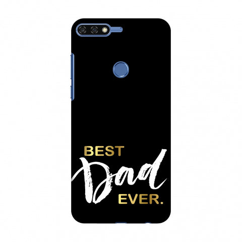 Father's Day - Best Dad Ever Slim Hard Shell Case For Huawei Honor 7C