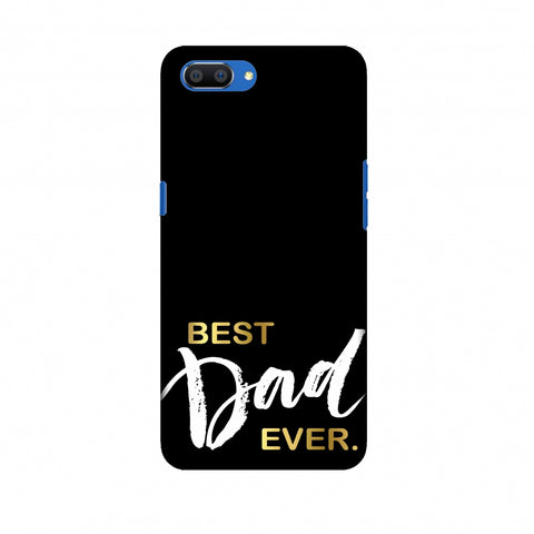 Father's Day - Best Dad Ever Slim Hard Shell Case For Oppo Realme C1