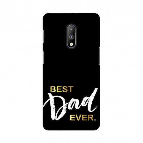 Father's Day - Best Dad Ever Slim Hard Shell Case For OnePlus 7