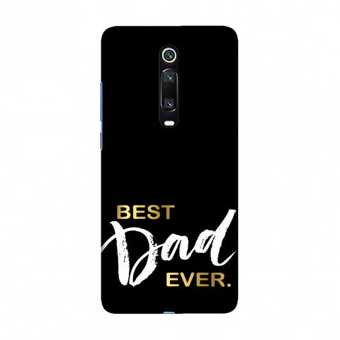 Father's Day - Best Dad Ever Slim Hard Shell Case For Redmi K20/K20 Pro
