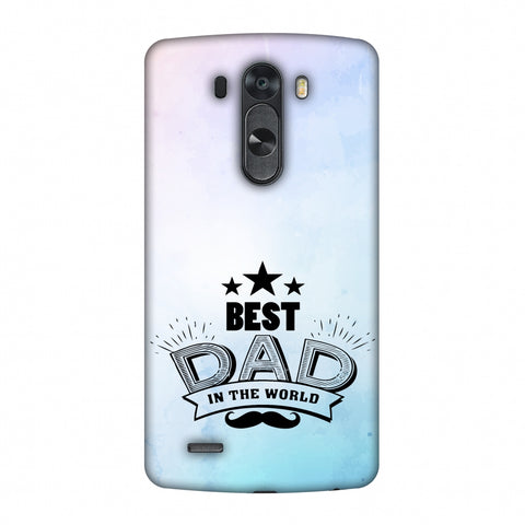 Father's Day - Best Dad In The World Slim Hard Shell Case For LG G4