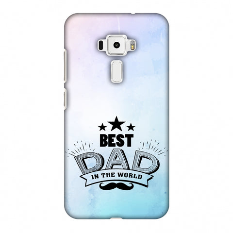 Father's Day - Best Dad In The World Slim Hard Shell Case For Asus Zenfone 3 ZE520KL