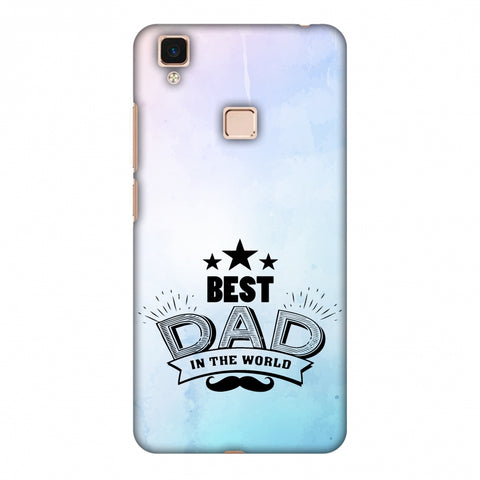 Father's Day - Best Dad In The World Slim Hard Shell Case For Vivo V3 Max