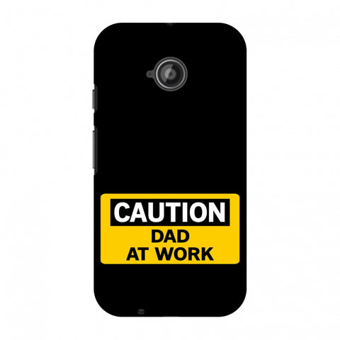 Father's Day - Dad At Work Slim Hard Shell Case For Motorola Moto E 2nd Gen