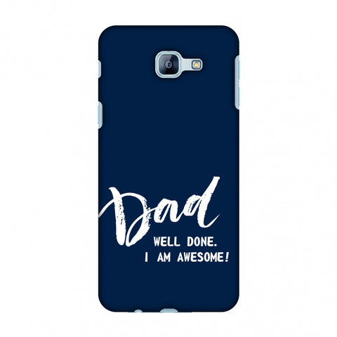 Father's Day - Dad Well Done Slim Hard Shell Case For Samsung Galaxy A8 2016