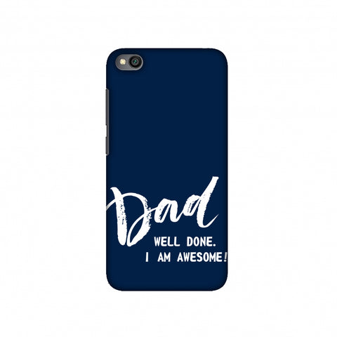 Father's Day - Dad Well Done Slim Hard Shell Case For Redmi Go