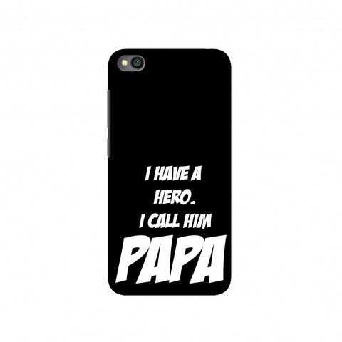 Father's Day - My Hero Papa Slim Hard Shell Case For Redmi Go