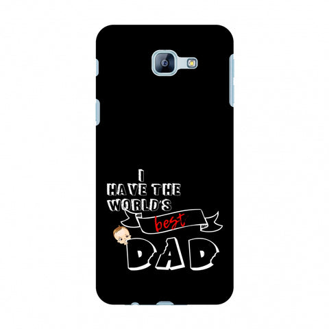 Father's Day - I Have World's Best Dad Slim Hard Shell Case For Samsung Galaxy A8 2016