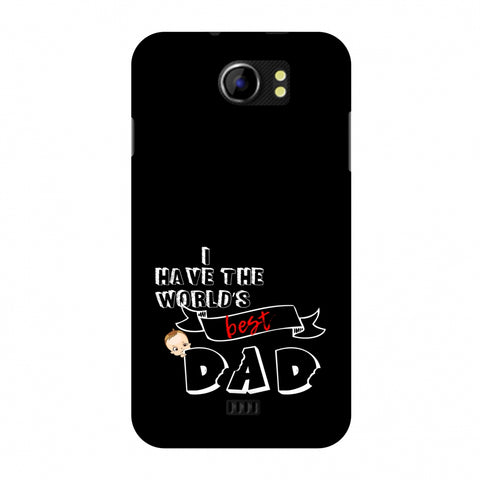 Father's Day - I Have World's Best Dad Slim Hard Shell Case For Micromax Canvas 2 A110