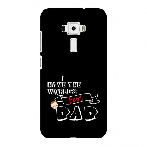 Father's Day - I Have World's Best Dad Slim Hard Shell Case For Asus Zenfone 3 ZE520KL