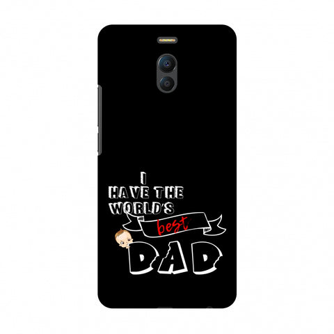 Father's Day - I Have World's Best Dad Slim Hard Shell Case For Meizu Note 6