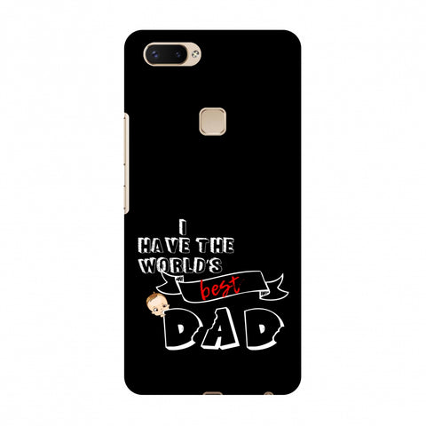 Father's Day - I Have World's Best Dad Slim Hard Shell Case For Vivo X20 Plus