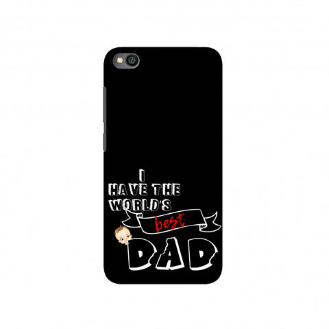 Father's Day - I Have World's Best Dad Slim Hard Shell Case For Redmi Go