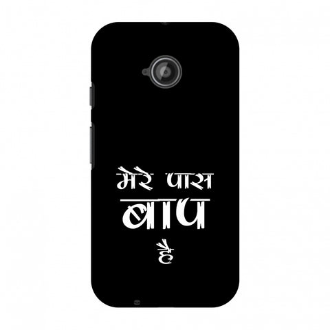 Father's Day - Baap Hai Slim Hard Shell Case For Motorola Moto E 2nd Gen
