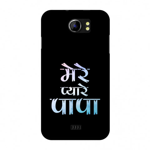 Father's Day - Pyaare Papa Slim Hard Shell Case For Micromax Canvas 2 A110