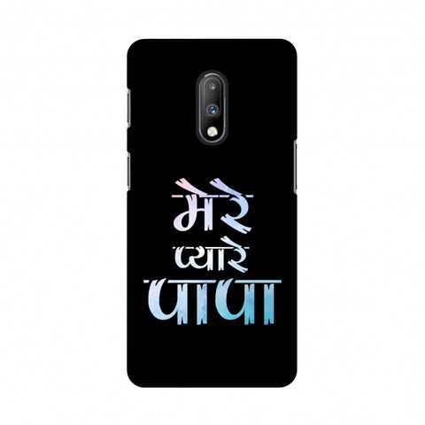Father's Day - Pyaare Papa Slim Hard Shell Case For OnePlus 7