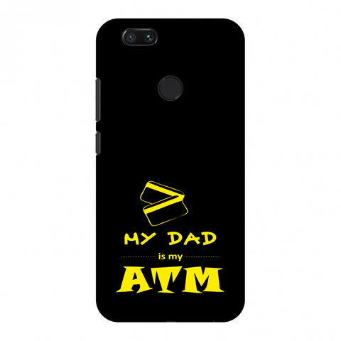 Father's Day - Dad is ATM Slim Hard Shell Case For Xiaomi MI A1-5X