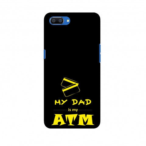 Father's Day - Dad is ATM Slim Hard Shell Case For Oppo Realme C1