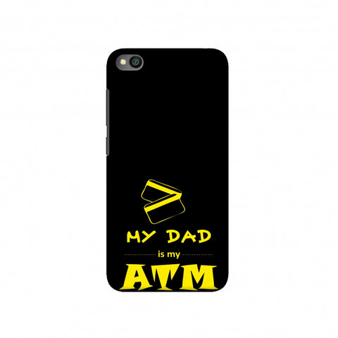 Father's Day - Dad is ATM Slim Hard Shell Case For Redmi Go