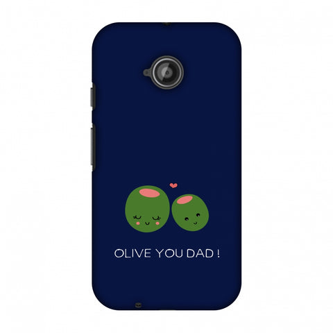 Father's Day - Olive You Dad Slim Hard Shell Case For Motorola Moto E 2nd Gen