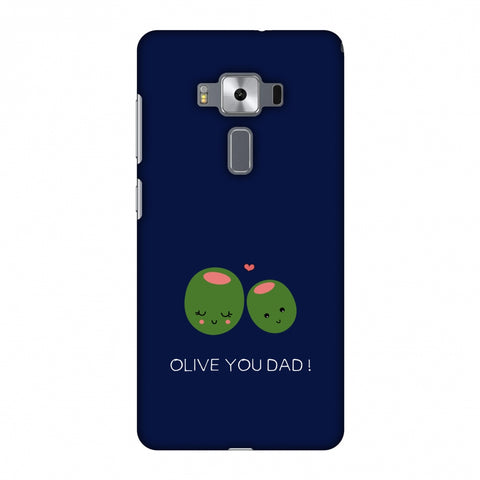 Father's Day - Olive You Dad Slim Hard Shell Case For Asus Zenfone 3 Deluxe ZS570KL