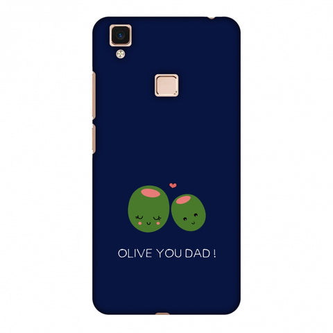 Father's Day - Olive You Dad Slim Hard Shell Case For Vivo V3 Max