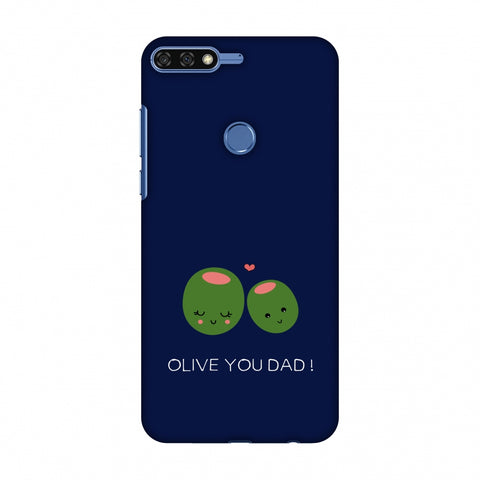 Father's Day - Olive You Dad Slim Hard Shell Case For Huawei Honor 7C