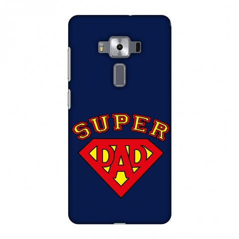 Father's Day - Super Dad Slim Hard Shell Case For Asus Zenfone 3 Deluxe ZS570KL