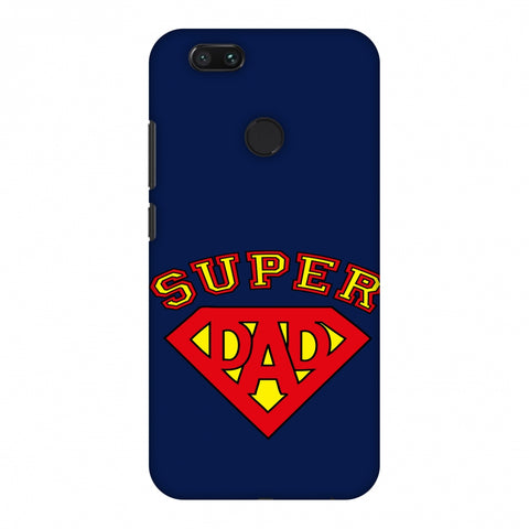 Father's Day - Super Dad Slim Hard Shell Case For Xiaomi MI A1-5X