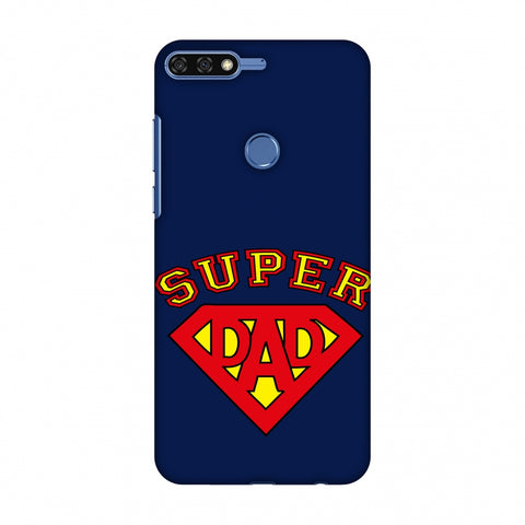 Father's Day - Super Dad Slim Hard Shell Case For Huawei Honor 7C
