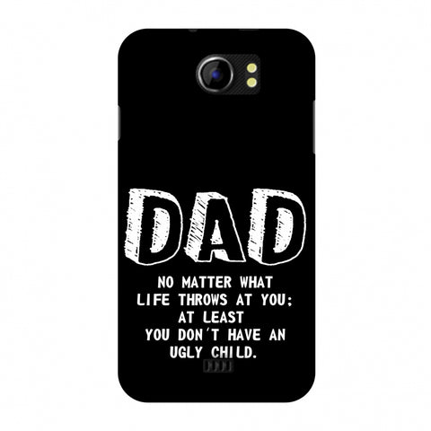 Father's Day - Not An Ugly Child Slim Hard Shell Case For Micromax Canvas 2 A110