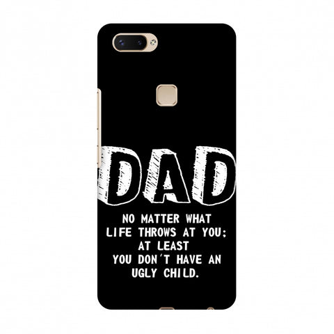 Father's Day - Not An Ugly Child Slim Hard Shell Case For Vivo X20 Plus
