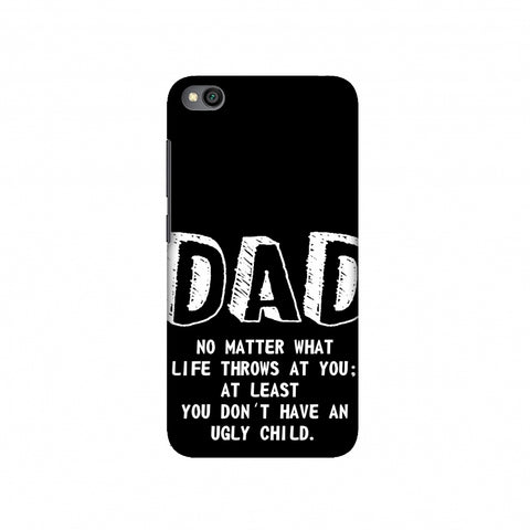 Father's Day - Not An Ugly Child Slim Hard Shell Case For Redmi Go
