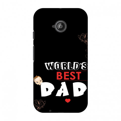 Father's Day - World's Best Dad Slim Hard Shell Case For Motorola Moto E 2nd Gen