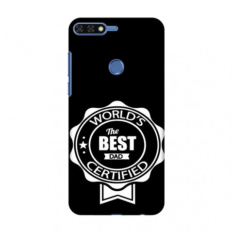 Father's Day - Certified Best Dad Slim Hard Shell Case For Huawei Honor 7C