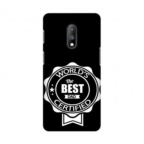 Father's Day - Certified Best Dad Slim Hard Shell Case For OnePlus 7