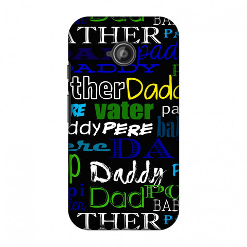 Father's Day - Papa Father Pop Slim Hard Shell Case For Motorola Moto E 2nd Gen