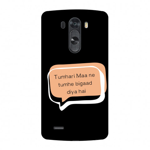 Father's Day - Maa Ne Bigad Diya Slim Hard Shell Case For LG G4