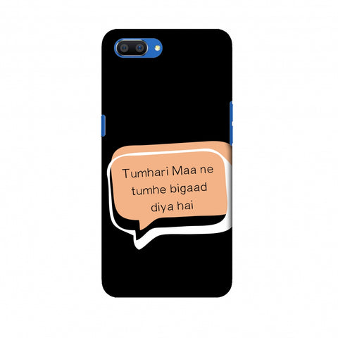 Father's Day - Maa Ne Bigad Diya Slim Hard Shell Case For Oppo Realme C1