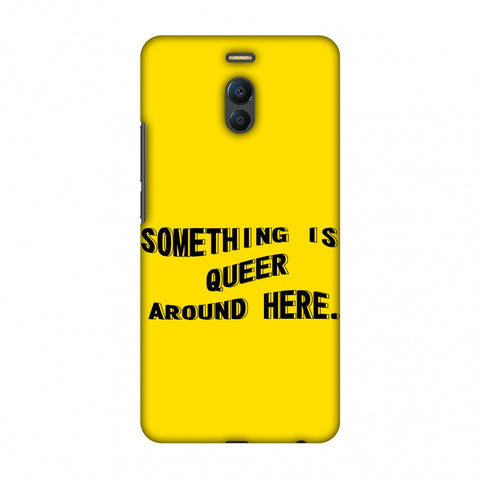 Something Is Queer Around Here Slim Hard Shell Case For Meizu Note 6
