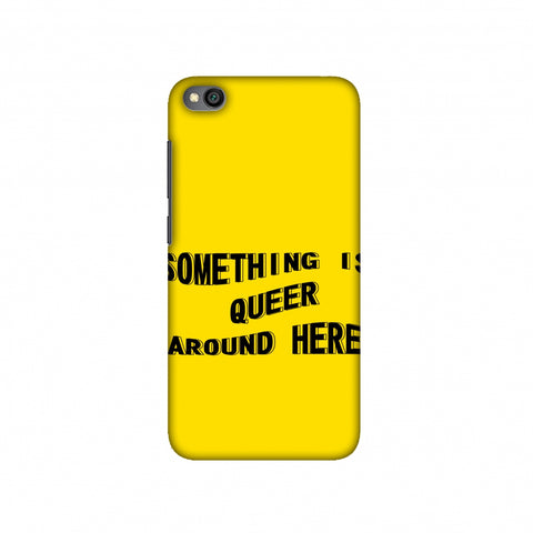 Something Is Queer Around Here Slim Hard Shell Case For Redmi Go