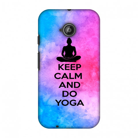 Keep Calm - Do Yoga Slim Hard Shell Case For Motorola Moto E 2nd Gen