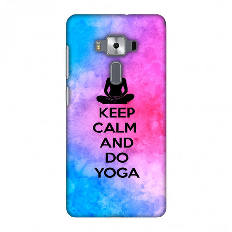 Keep Calm - Do Yoga Slim Hard Shell Case For Asus Zenfone 3 Deluxe ZS570KL