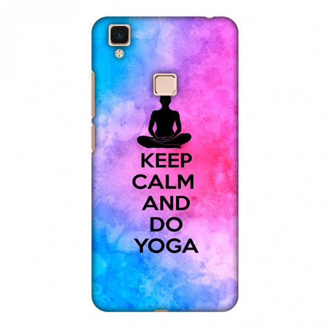 Keep Calm - Do Yoga Slim Hard Shell Case For Vivo V3 Max
