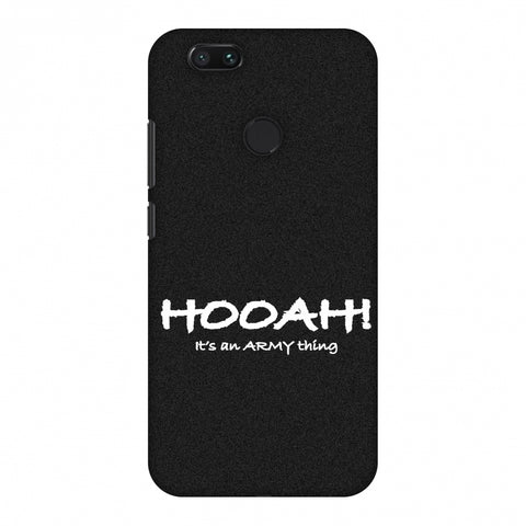 Hooah! - Army Thing Slim Hard Shell Case For Xiaomi MI A1-5X