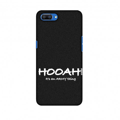 Hooah! - Army Thing Slim Hard Shell Case For Oppo Realme C1