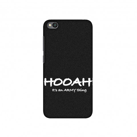 Hooah! - Army Thing Slim Hard Shell Case For Redmi Go