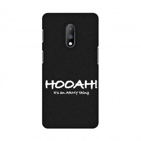 Hooah! - Army Thing Slim Hard Shell Case For OnePlus 7